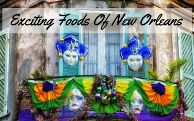 Gastronome Wednesday ~ Exciting Foods Of New Orleans