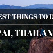 8 Best Things to Do in Pai, Thailand ~ Guest Post By Linda Smith